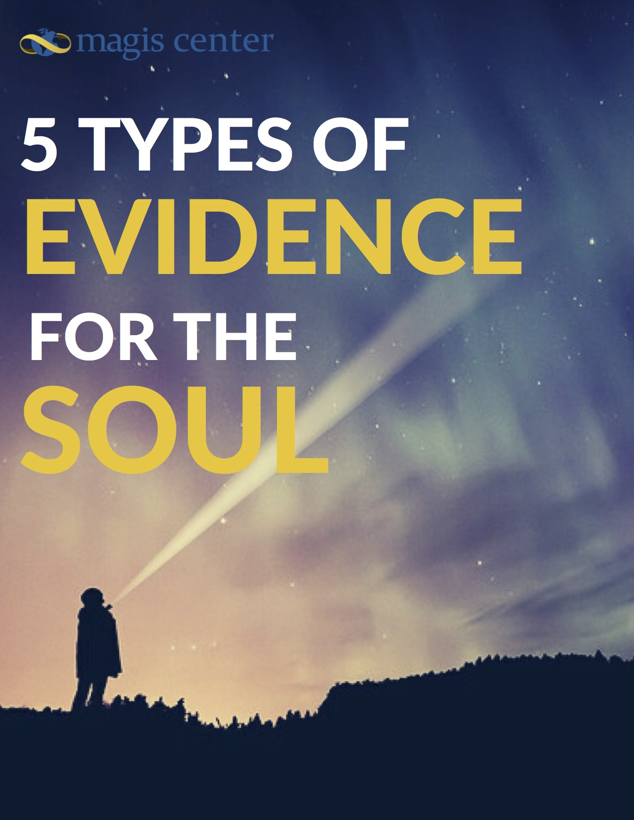 5 Types of Evidence for a Soul